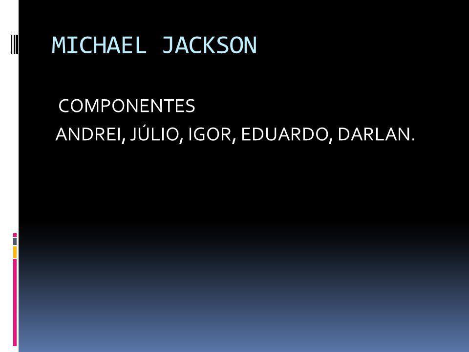 Biografia de Michael Jackson O rei do pop Michael Jackson, alem de cantor, compositor, dançarino, também ficou conhecido por sua excentricidades.