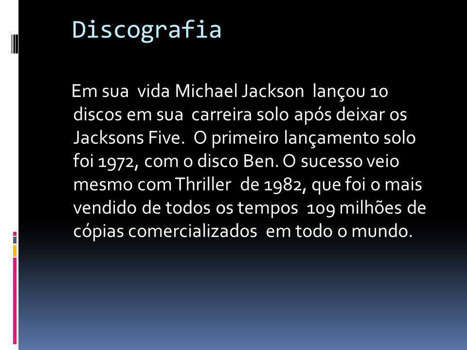 Discografia Em sua vida Michael Jackson lançou 10 discos em sua carreira solo após deixar os Jacksons Five. O primeiro lançamento solo foi 1972, com o