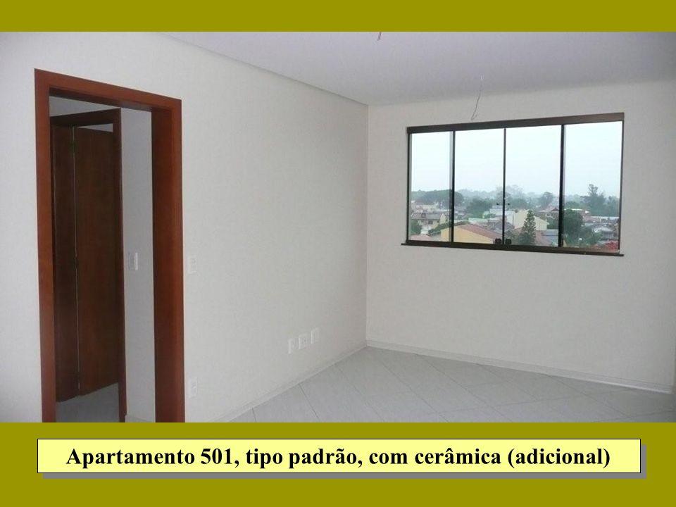 Apartamento 501, tipo padrão, com cerâmica (adicional)
