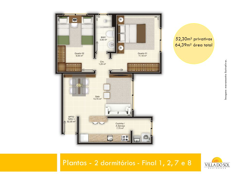Plantas - 2 dormitórios - Final 1, 2, 7 e 8 52,30m² privativos 64,39m² área total Imagens meramente ilustrativas.