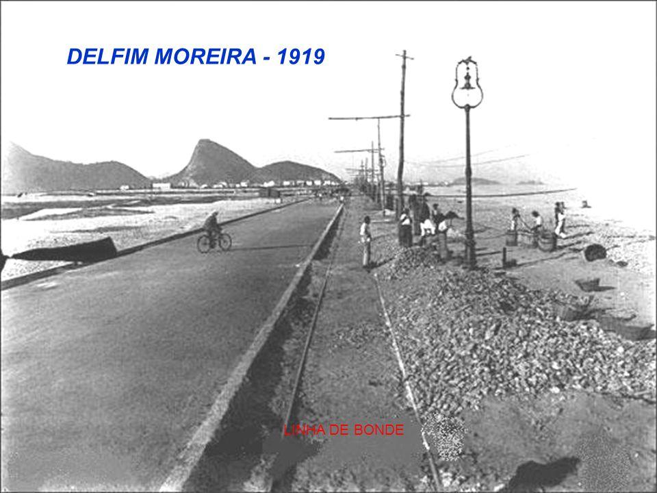DELFIM MOREIRA - 1919 LINHA DE BONDE