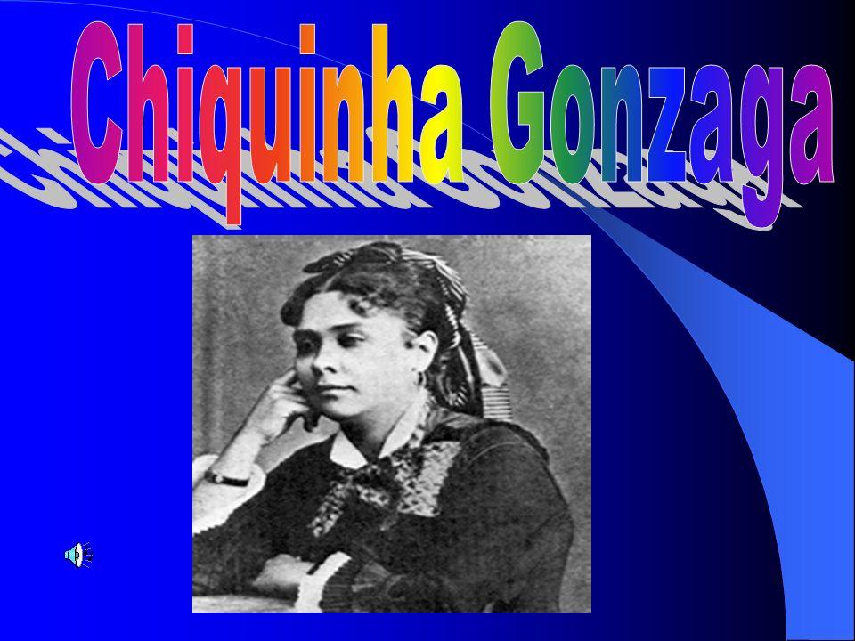 No dia 17 de Outubro de 1847 nascia na aristocrática Rua do Príncipe, no Rio de Janeiro, uma menina que se chamou Francisca Edwiges Neves Gonzaga, filha de José Basileu Neves Gonzaga e Carolina Augusta da Cunha Nazareth.