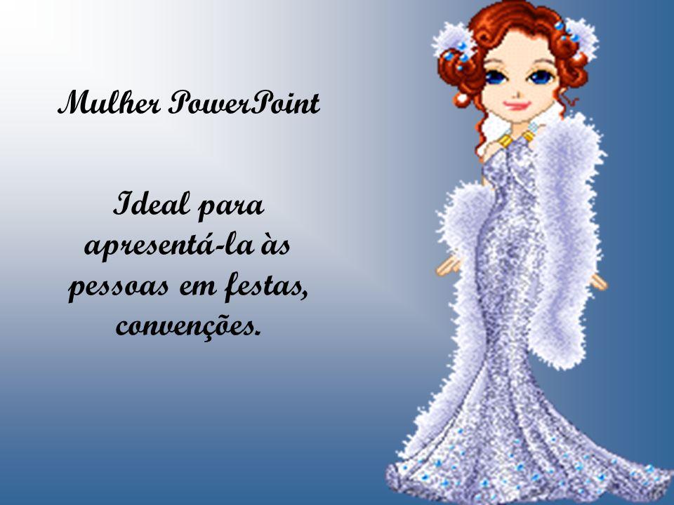 Mulher PowerPoint Ideal para apresentá-la às pessoas em festas, convenções.