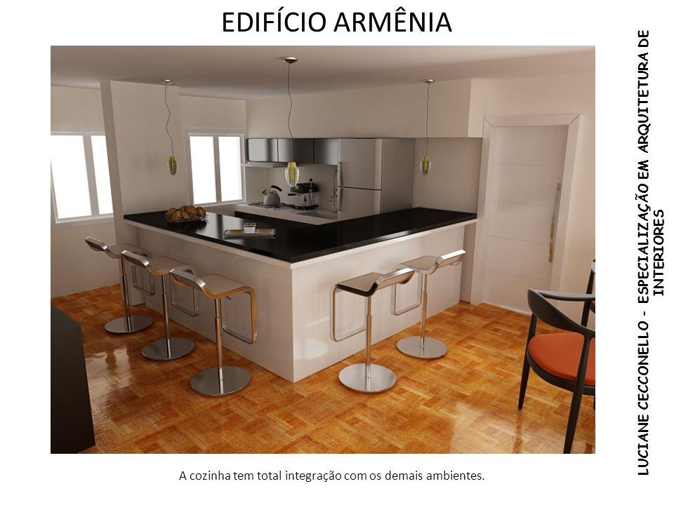 EDIFÍCIO ARMÊNIA LUCIANE CECCONELLO - ESPECIALIZAÇÃO EM ARQUITETURA DE INTERIORES A cozinha tem total integração com os demais ambientes.