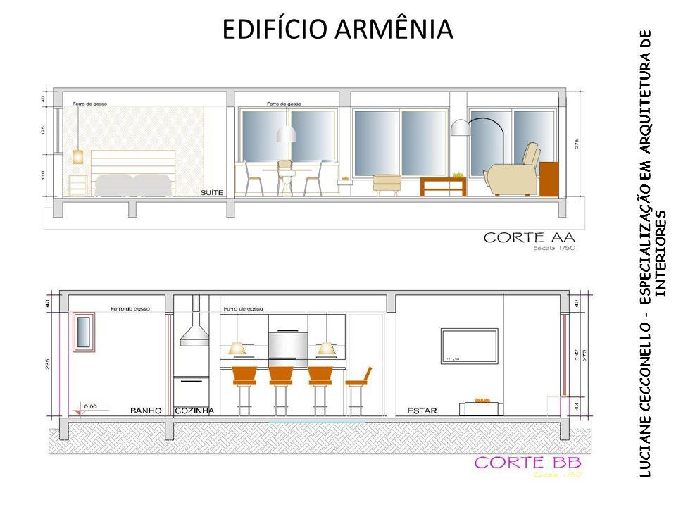 EDIFÍCIO ARMÊNIA LUCIANE CECCONELLO - ESPECIALIZAÇÃO EM ARQUITETURA DE INTERIORES