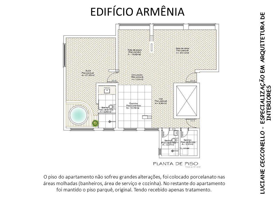 EDIFÍCIO ARMÊNIA O piso do apartamento não sofreu grandes alterações, foi colocado porcelanato nas áreas molhadas (banheiros, área de serviço e cozinh
