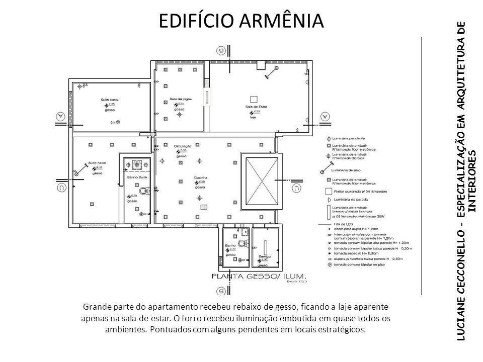 EDIFÍCIO ARMÊNIA Grande parte do apartamento recebeu rebaixo de gesso, ficando a laje aparente apenas na sala de estar. O forro recebeu iluminação emb