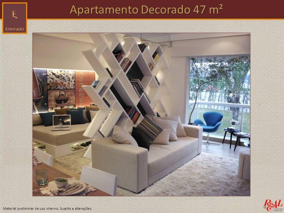 Material preliminar de uso interno. Sujeito a alterações. Apartamento Decorado 47 m² Apartamento Decorado 47 m²