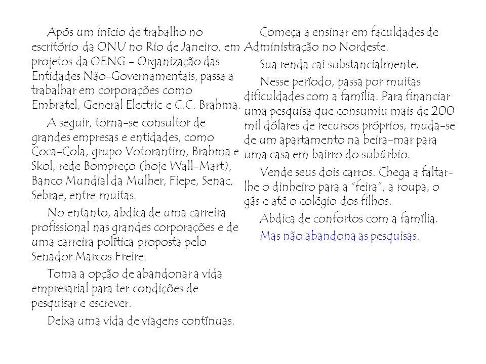 Após um início de trabalho no escritório da ONU no Rio de Janeiro, em projetos da OENG - Organização das Entidades Não-Governamentais, passa a trabalh