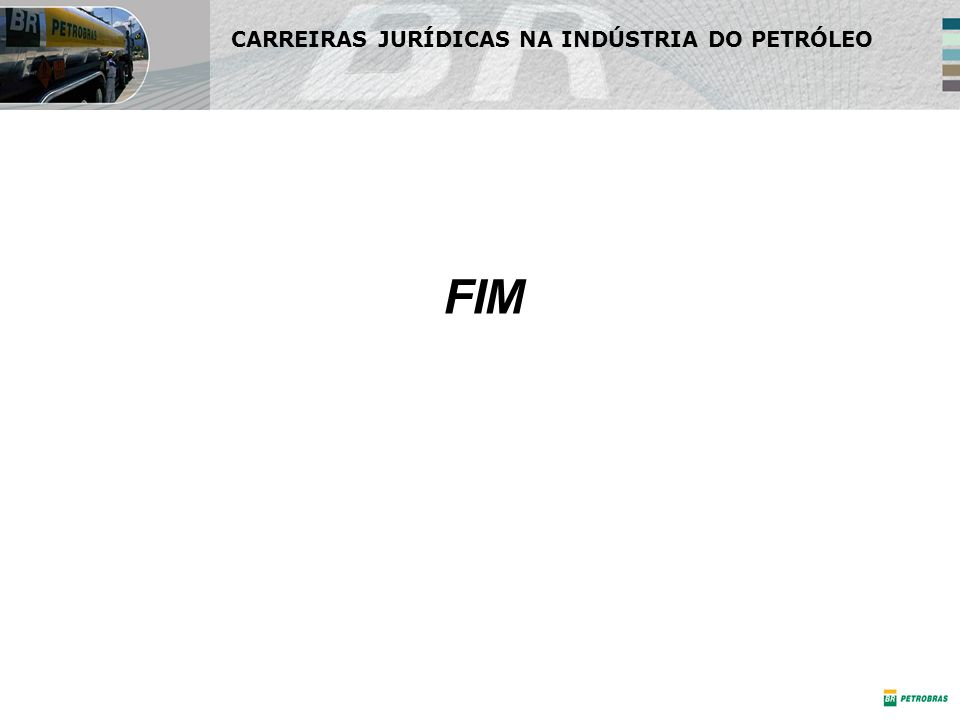 FIM CARREIRAS JURÍDICAS NA INDÚSTRIA DO PETRÓLEO
