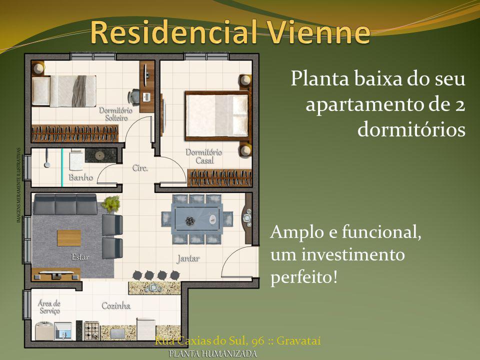 Planta baixa do seu apartamento de 2 dormitórios Amplo e funcional, um investimento perfeito! Rua Caxias do Sul, 96 :: Gravataí