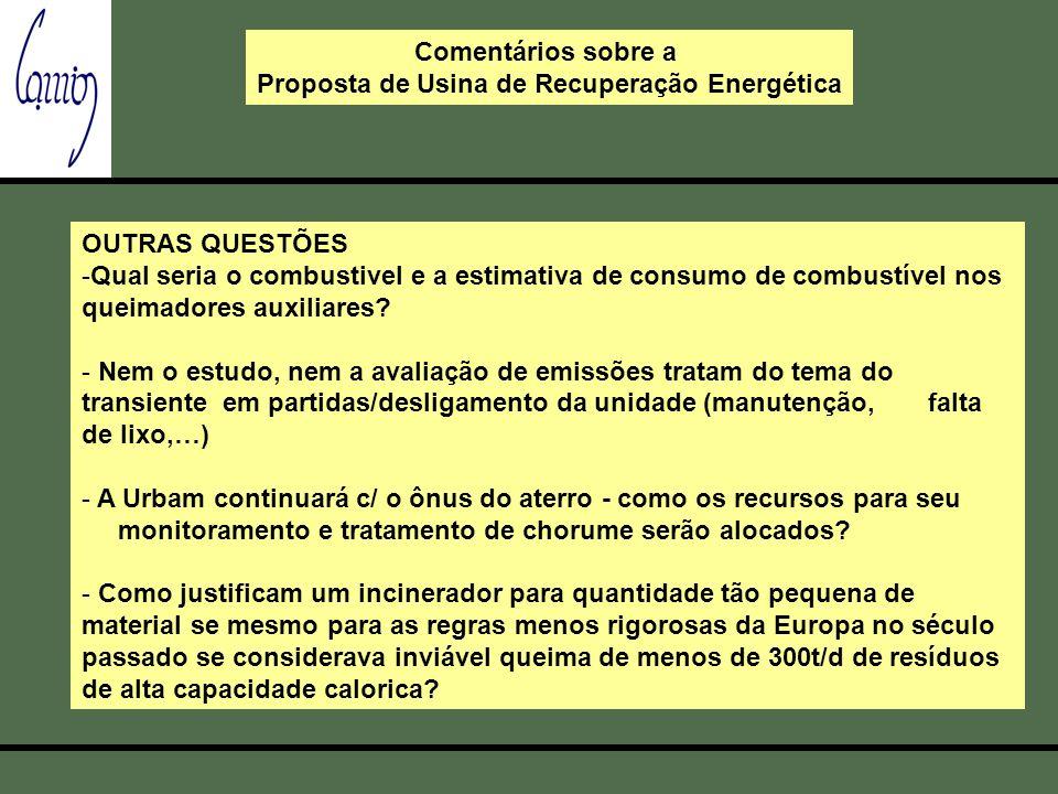 OUTRAS QUESTÕES -Qual seria o combustivel e a estimativa de consumo de combustível nos queimadores auxiliares.
