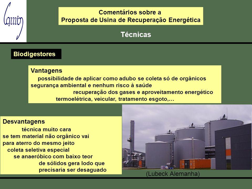 Comentários sobre a Proposta de Usina de Recuperação Energética Técnicas Biodigestores Vantagens possibilidade de aplicar como adubo se coleta só de o