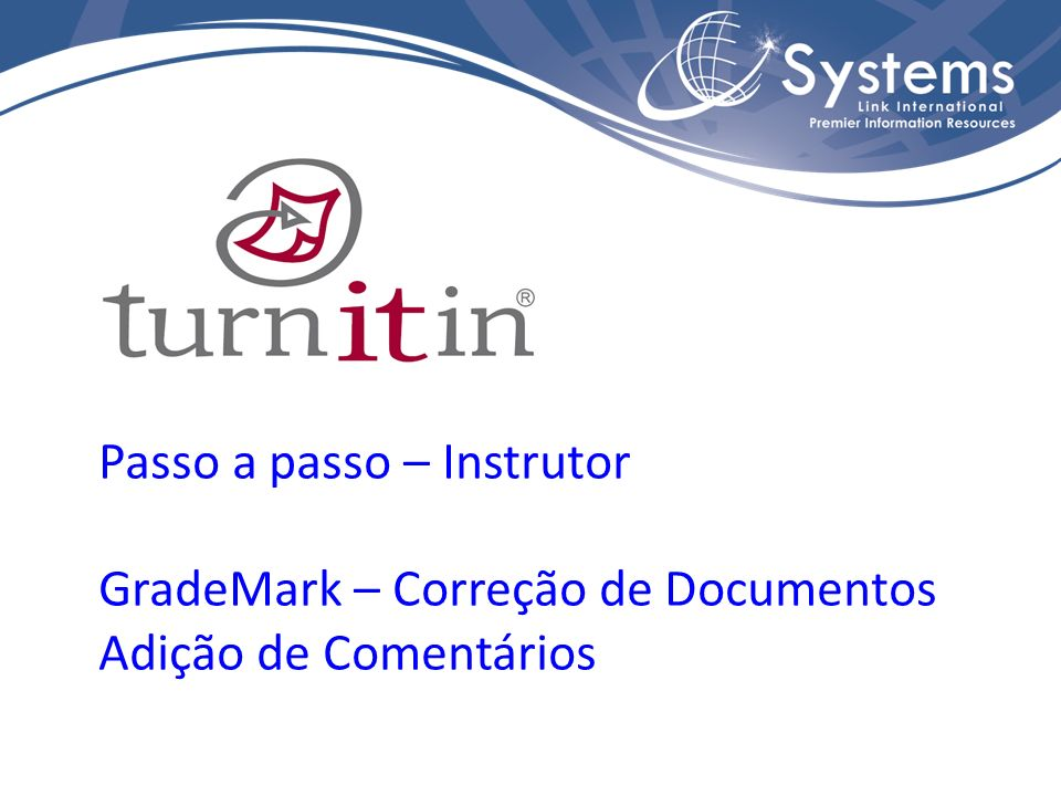 Passo a passo – Instrutor GradeMark – Correção de Documentos Adição de Comentários