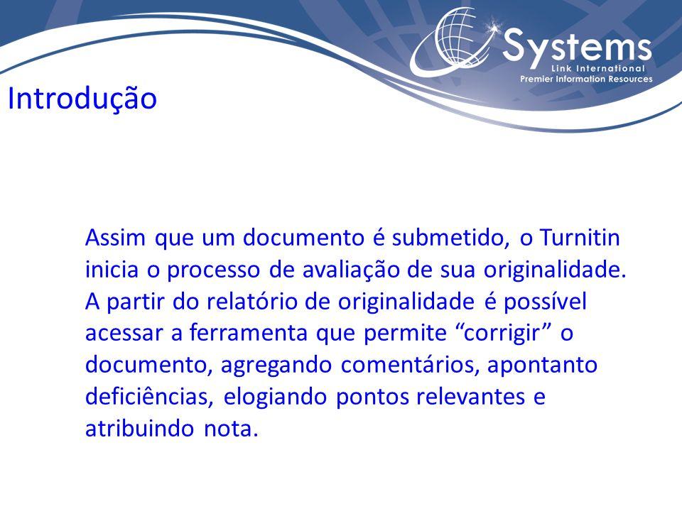 Assim que um documento é submetido, o Turnitin inicia o processo de avaliação de sua originalidade. A partir do relatório de originalidade é possível