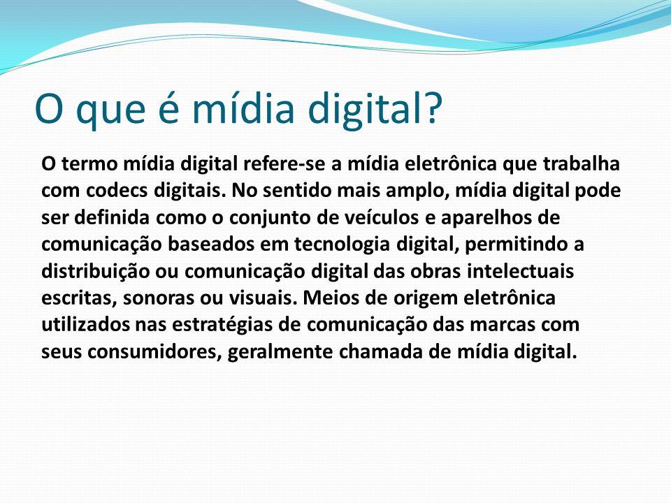 Exemplos de mídias digitais No sentido técnico, mídia digital pode ser: Computador Telefone celular Compact disc Vídeo digital Internet Televisão digital MiniDisc Jogo electrônico e outras mídas interativas.