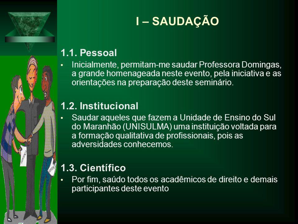 I – SAUDAÇÃO 1.1.