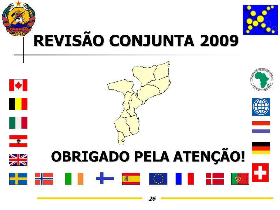 26 OBRIGADO PELA ATENÇÃO! REVISÃO CONJUNTA 2009