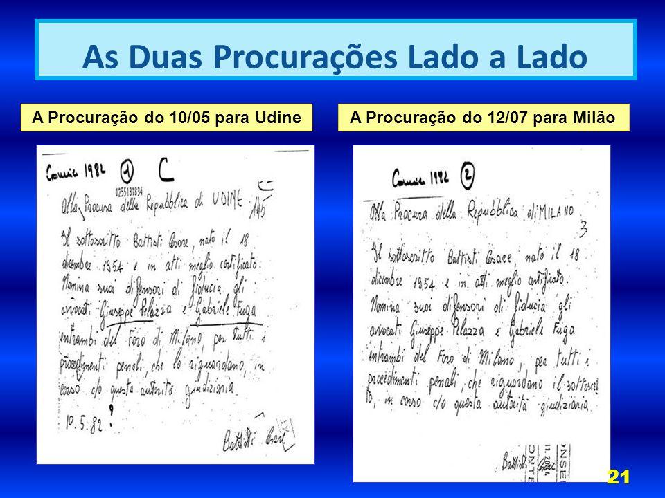 A Procuração do 10/05 para UdineA Procuração do 12/07 para Milão As Duas Procurações Lado a Lado 21