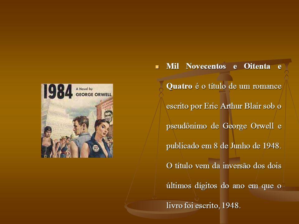 Mil Novecentos e Oitenta e Quatro é o título de um romance escrito por Eric Arthur Blair sob o pseudônimo de George Orwell e publicado em 8 de Junho de 1948.