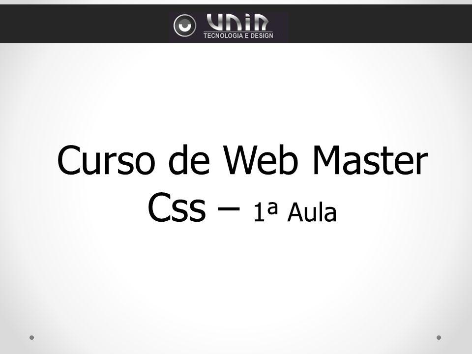 Curso de Web Master Css – 1ª Aula