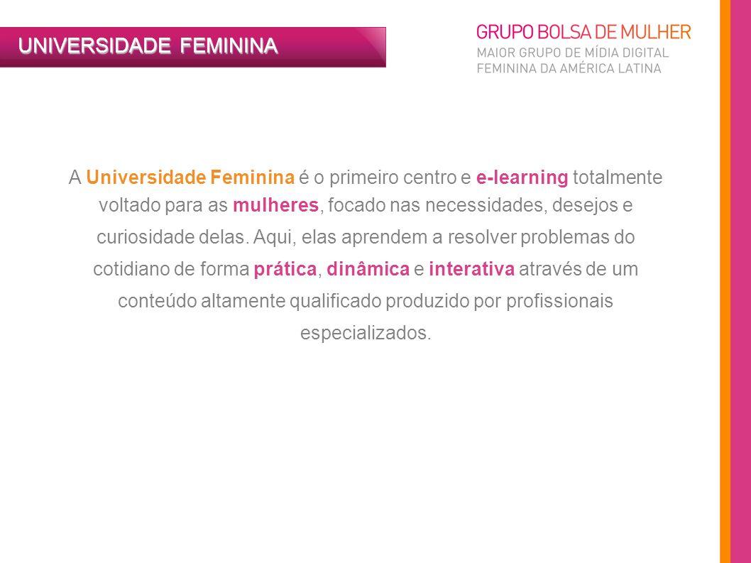 A Universidade Feminina é o primeiro centro e e-learning totalmente voltado para as mulheres, focado nas necessidades, desejos e curiosidade delas. Aq