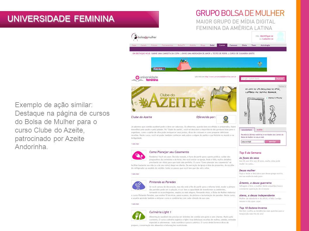 Exemplo de ação similar: Destaque na página de cursos do Bolsa de Mulher para o curso Clube do Azeite, patrocinado por Azeite Andorinha.