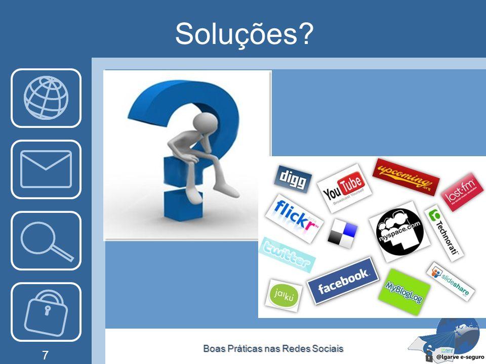 Soluções? Boas Práticas nas Redes SociaisBoas Práticas nas Redes Sociais 7