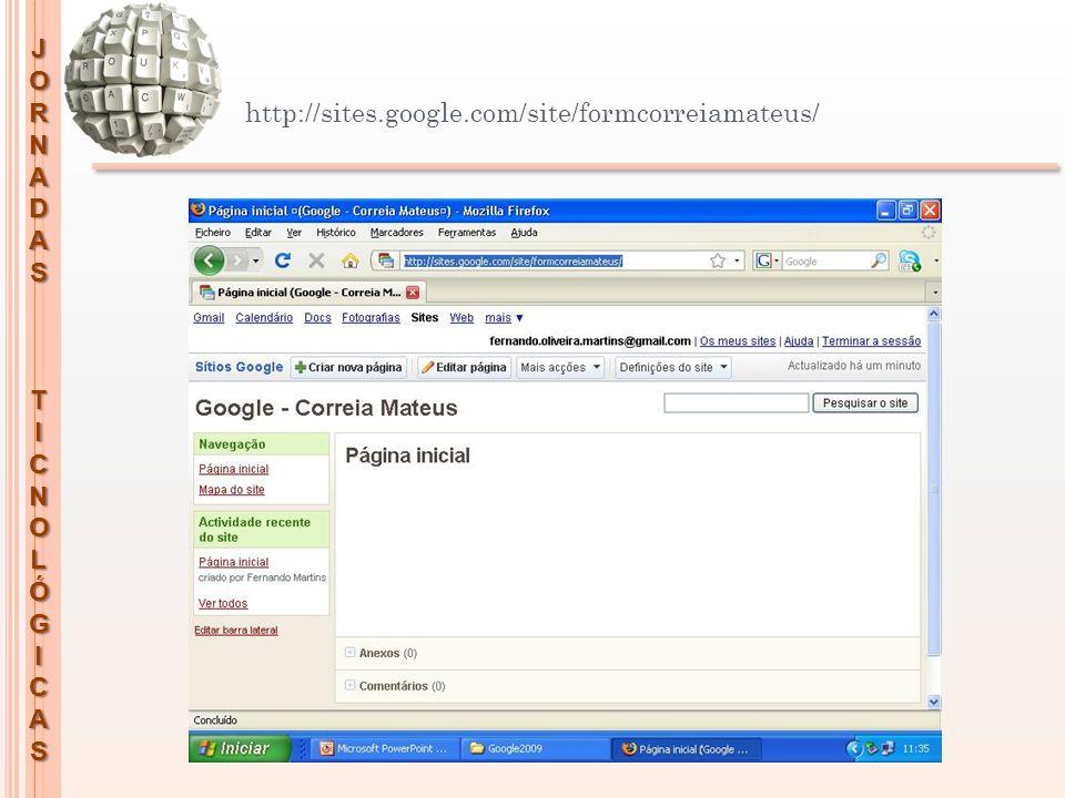JORNADASTICNOLÓGICAS http://sites.google.com/site/formcorreiamateus/