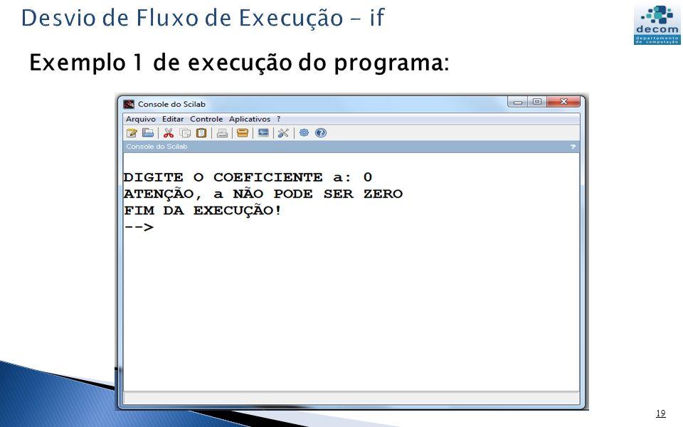 19 Exemplo 1 de execução do programa: