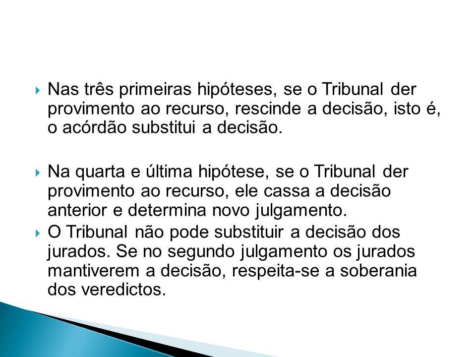 a) O recurso é dirigido ao Tribunal, mas o juízo a quo faz o juízo de admissibilidade.