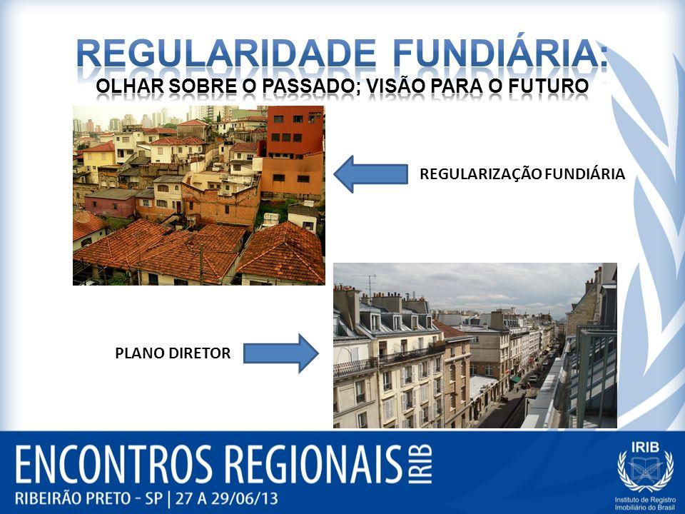 REGULARIZAÇÃO FUNDIÁRIA PLANO DIRETOR