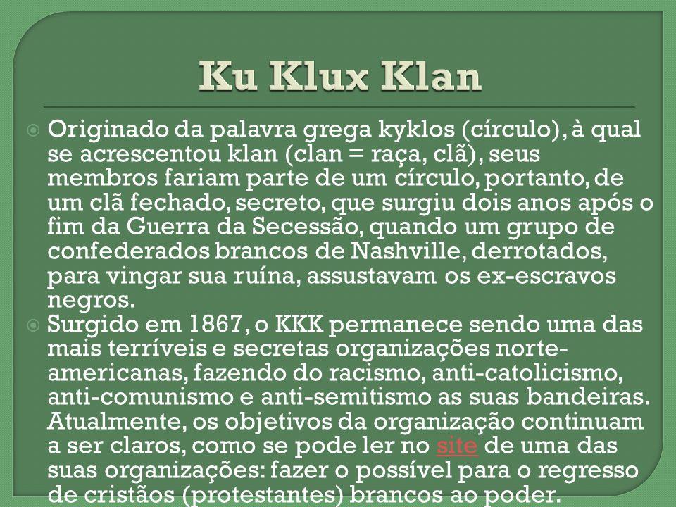 Originado da palavra grega kyklos (círculo), à qual se acrescentou klan (clan = raça, clã), seus membros fariam parte de um círculo, portanto, de um c