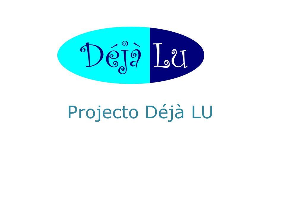 Projecto Déjà LU