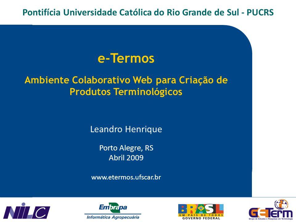 Introdução Estrutura do e-Termos Sistema e-Termos – www.etermos.ufscar.br