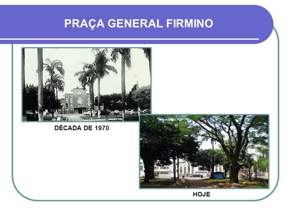 IGREJA DE FÁTIMA PRAÇA GENERAL FIRMINO À ESQUERDA, AINDA COM O CHAFARIZ