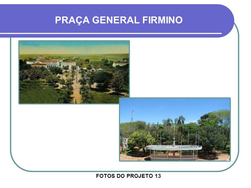 FOTOS DO PROJETO 13 PRAÇA GENERAL FIRMINO AV. GENERAL OSÓRIO AV. VENÂNCIO AIRES