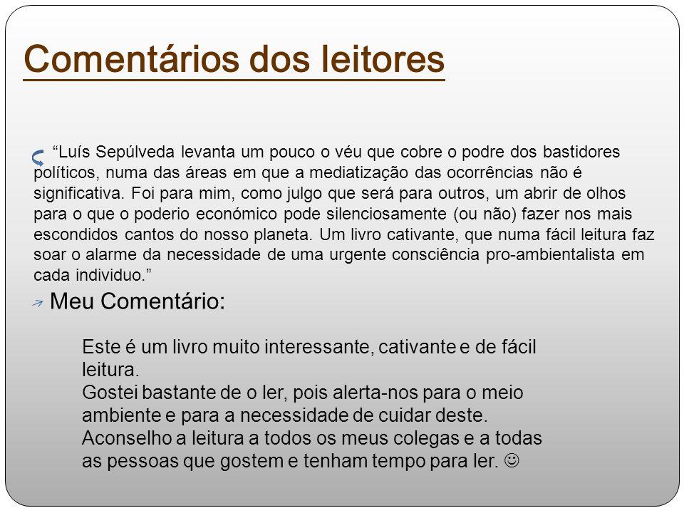 Luís Sepúlveda levanta um pouco o véu que cobre o podre dos bastidores políticos, numa das áreas em que a mediatização das ocorrências não é significa