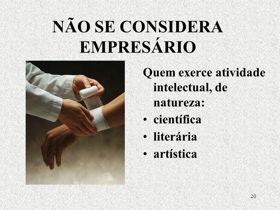 19 DISTINÇÃO CIENTÍFICA CONTÁBIL SOCIEDADES EMPRESÁRIAS SOCIEDADES SIMPLES ELEMENTO DE EMPRESA Comentários aos arts.