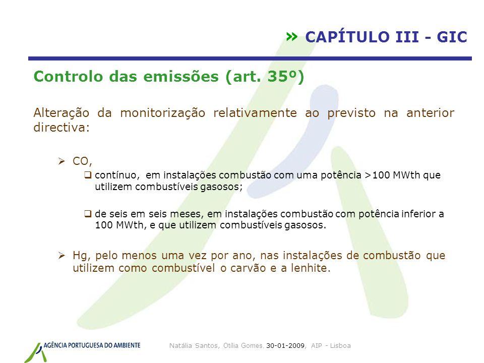Natália Santos, Otília Gomes, 30-01-2009, AIP - Lisboa » CAPÍTULO III - GIC Controlo das emissões (art. 35º) Alteração da monitorização relativamente