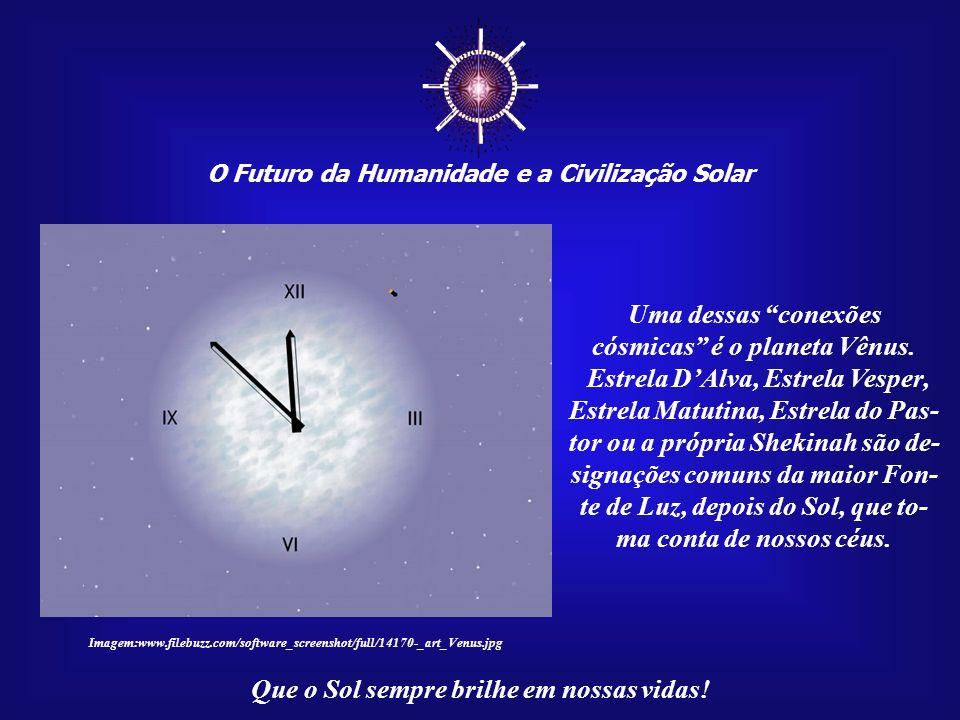 O Futuro da Humanidade e a Civilização Solar Que o Sol sempre brilhe em nossas vidas! Nelas, há um imenso potencial: Essas dimensões cósmicas têm o po