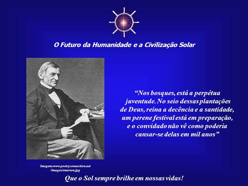O Futuro da Humanidade e a Civilização Solar Que o Sol sempre brilhe em nossas vidas! Para dizer a verdade, poucas pessoas adultas conseguem ver a nat