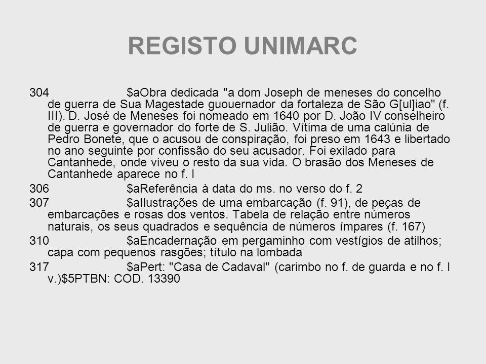 REGISTO UNIMARC 304 $aObra dedicada