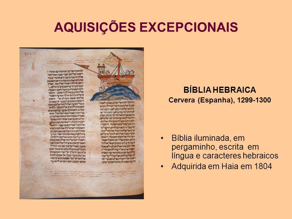AQUISIÇÕES EXCEPCIONAIS BÍBLIA HEBRAICA Cervera (Espanha), 1299-1300 Bíblia iluminada, em pergaminho, escrita em língua e caracteres hebraicos Adquiri