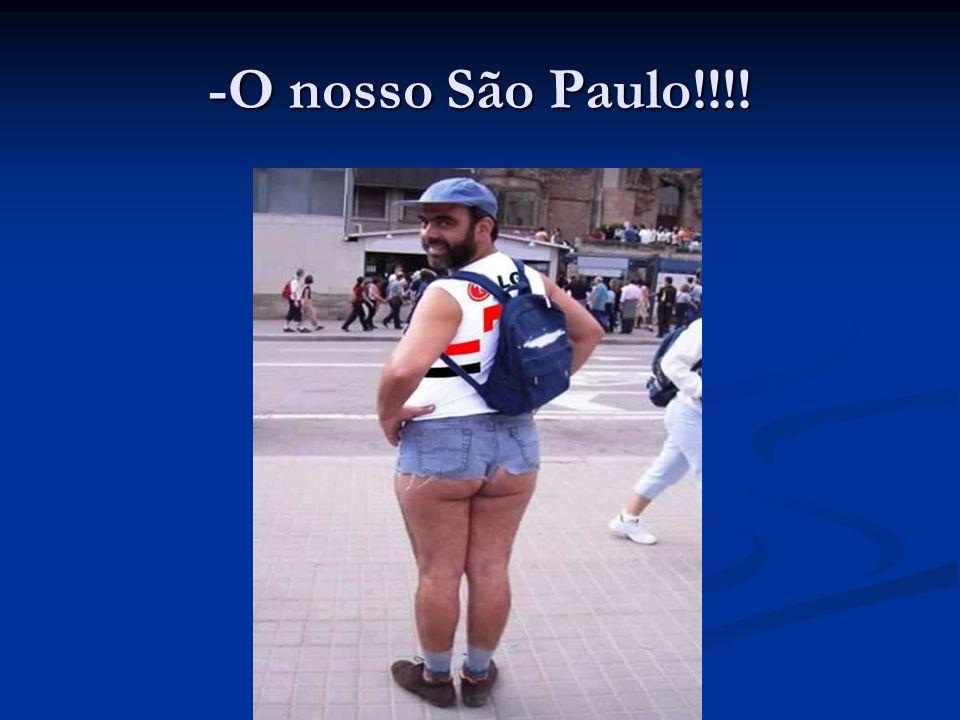 -O nosso São Paulo!!!!