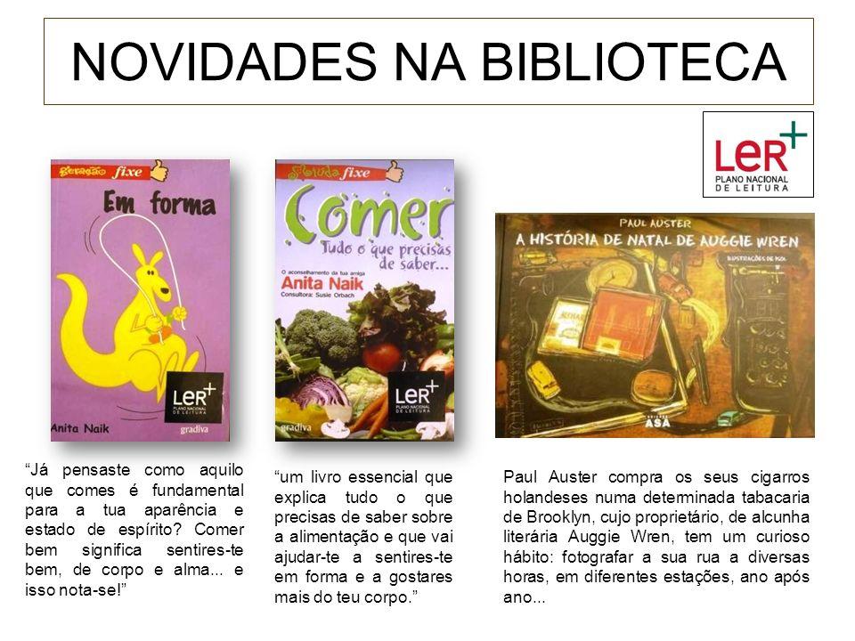 NOVIDADES NA BIBLIOTECA Os arquivos da Inquisição Portuguesa são ricos em provas que caracterizam as práticas sociais de leitura e escrita no Portugal de Seiscentos.