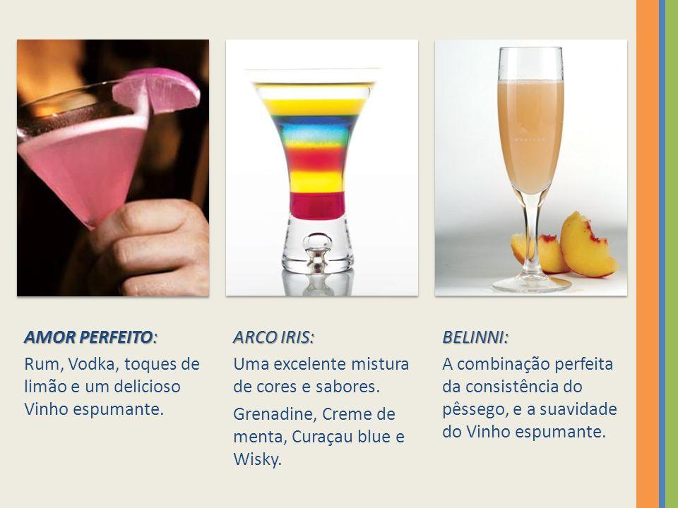 AMOR PERFEITO: Rum, Vodka, toques de limão e um delicioso Vinho espumante.