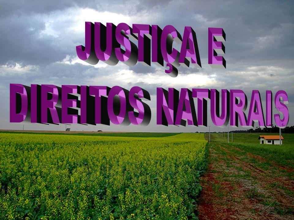 O sentimento de justiça é natural ou é resultado de idéias adquiridas .