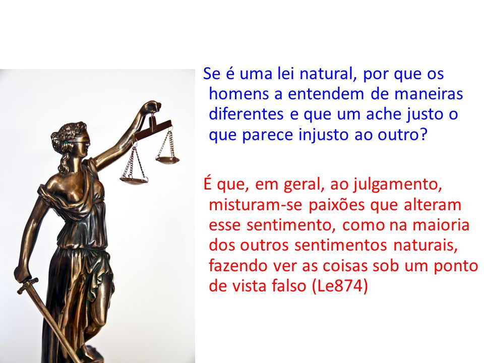 Qual é o primeiro de todos os direitos naturais do homem.