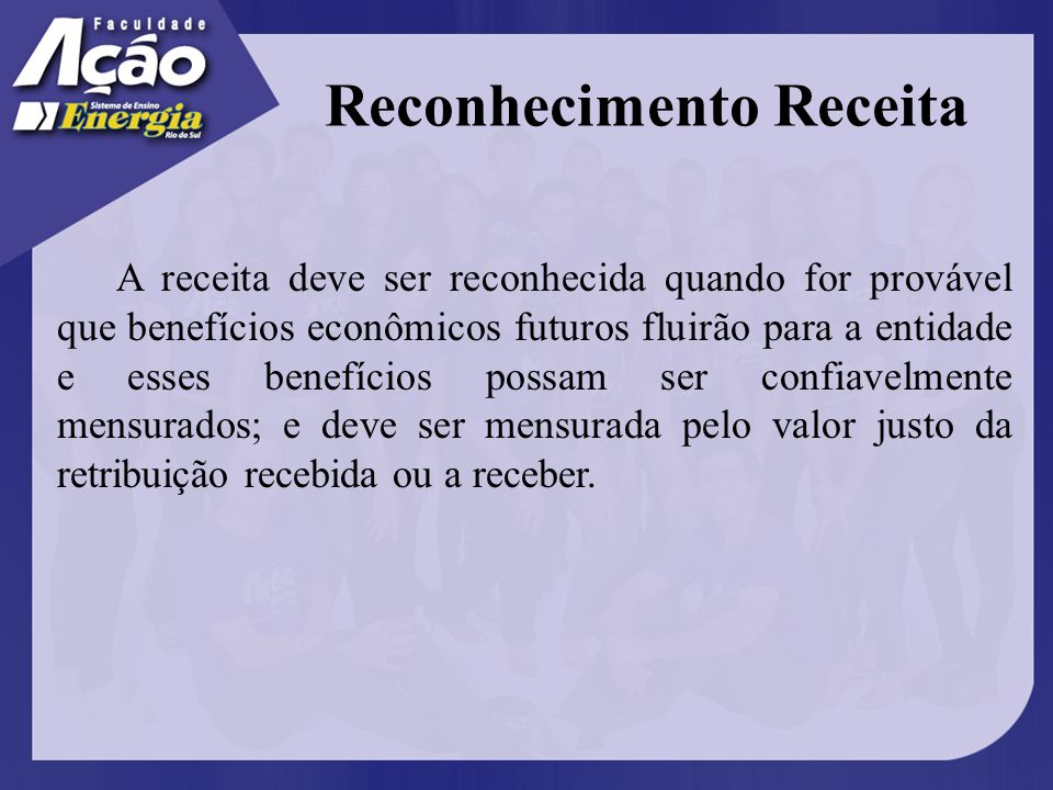 Mensuração da Receita O montante da receita é estabelecido entre a entidade e o comprador ou usuário do ativo.